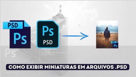 Como Exibir Miniaturas de Arquivos .PSD .AI .PDF . EPS